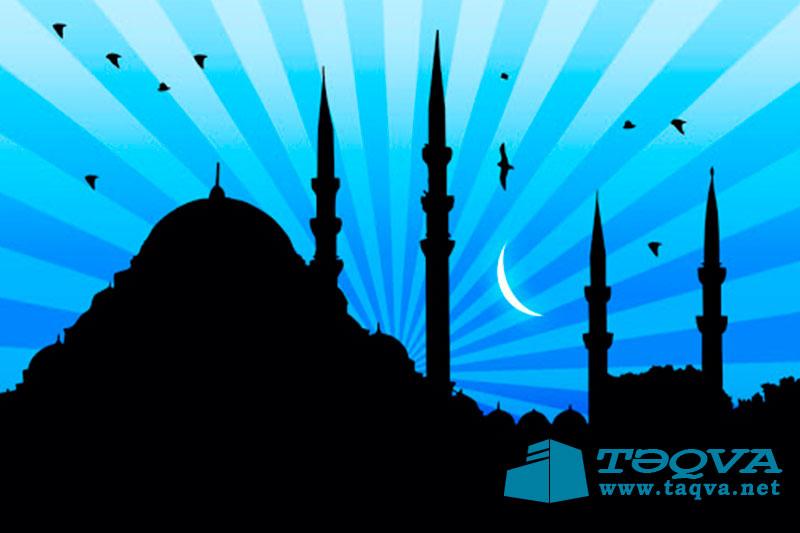 Ramazan ayını oruc tutmaqvə bu ayda ibadət etməyin fəziləti (savabı)